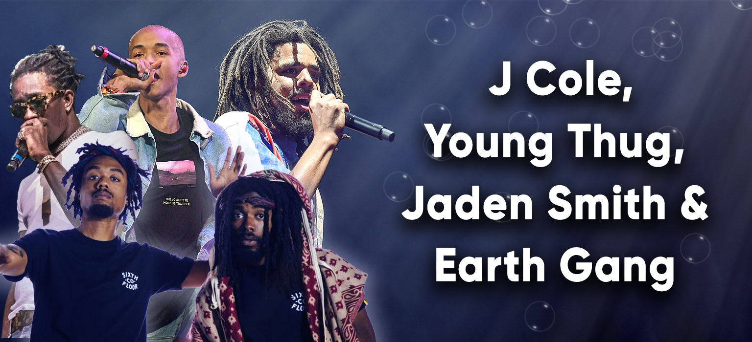 J Cole, Young Thug, Jaden Smith & Earth Gang