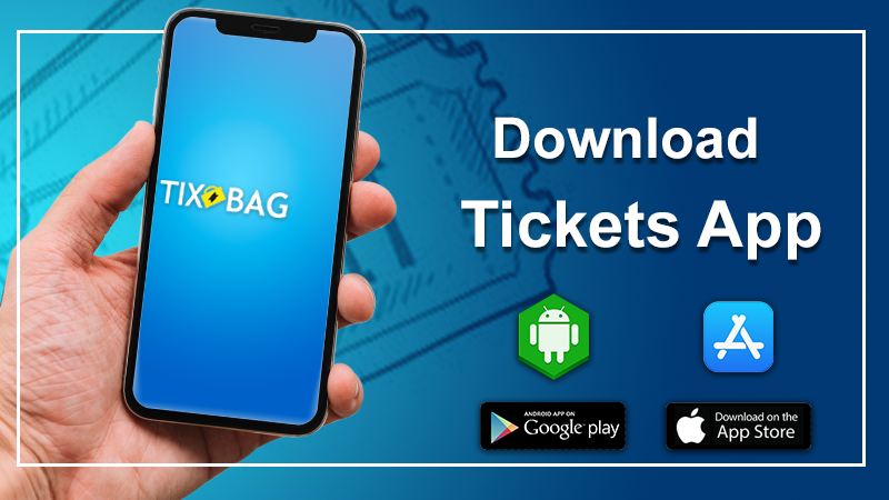 Download a Tickets App