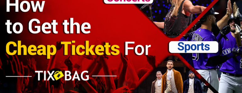 Cheap Tickets For Concerts Sports and Theatre