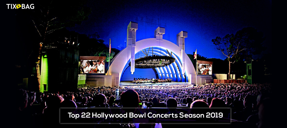 Hollywood Bowl Concerts >> 2019 Top 22 Hollywood Bowl Concerts Season At Los Angeles Tixbag